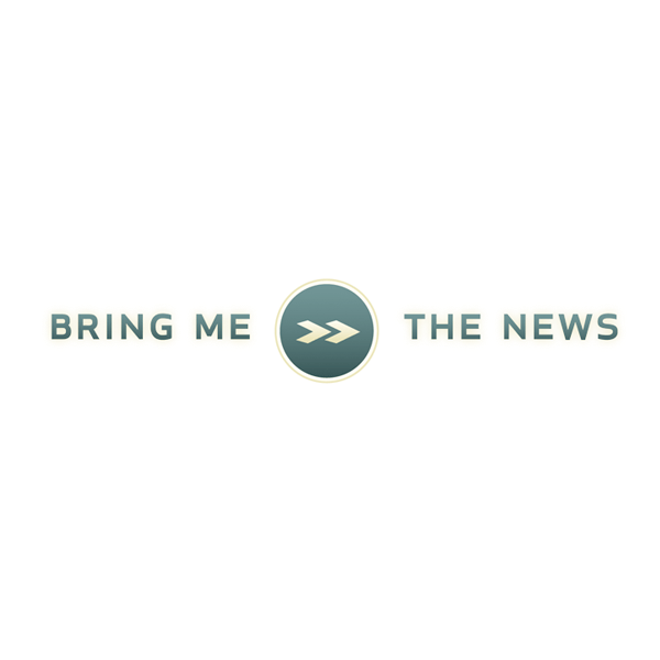 Bring Me The News
